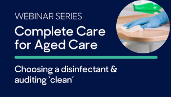 WEBINAR SERIES – Complete Care for Aged Care