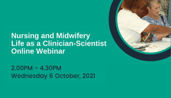 Nursing and Midwifery: Life as a Clinician-Scientist Webinar